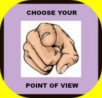 choose a point of view for your story