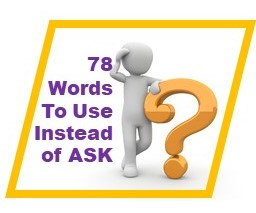 words to use instead of ask