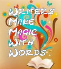Writers Make Magic with Words