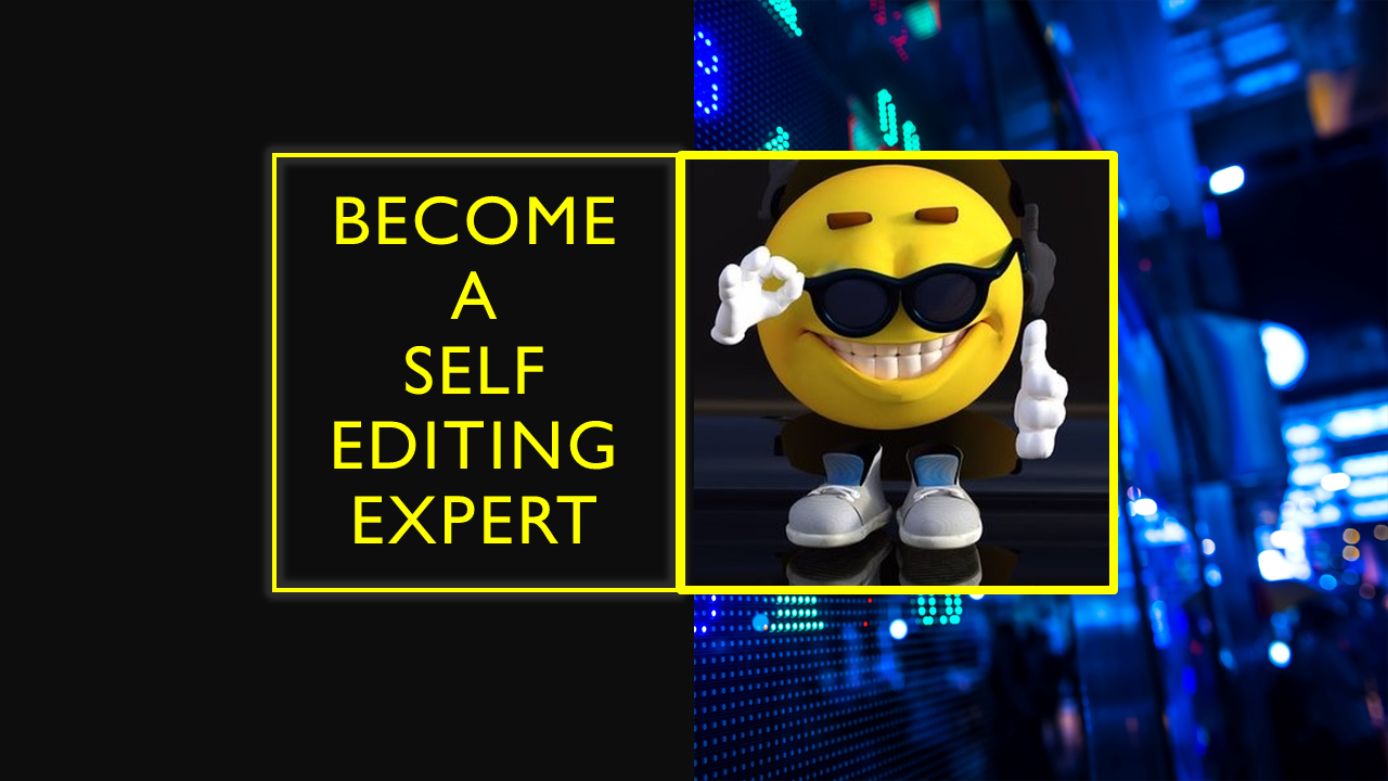 become a Self Editing Fiction Expert
