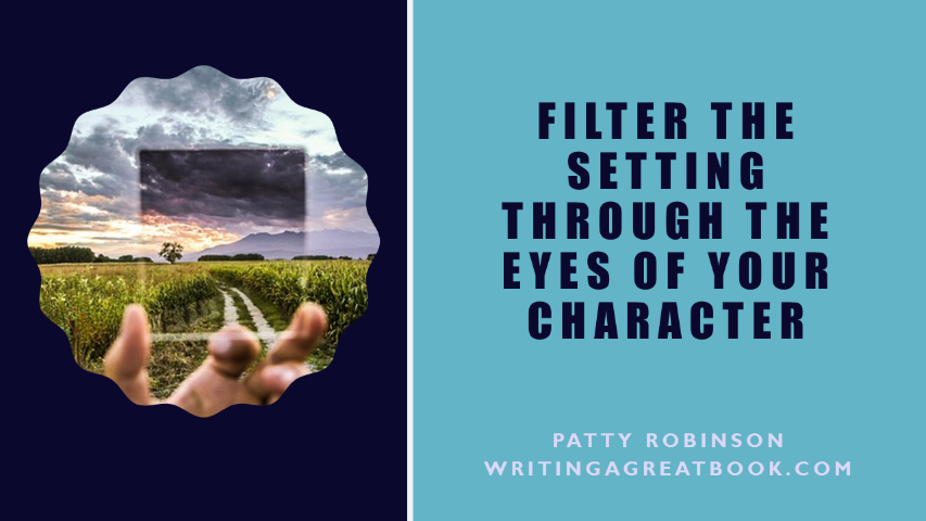 show setting through eyes of character