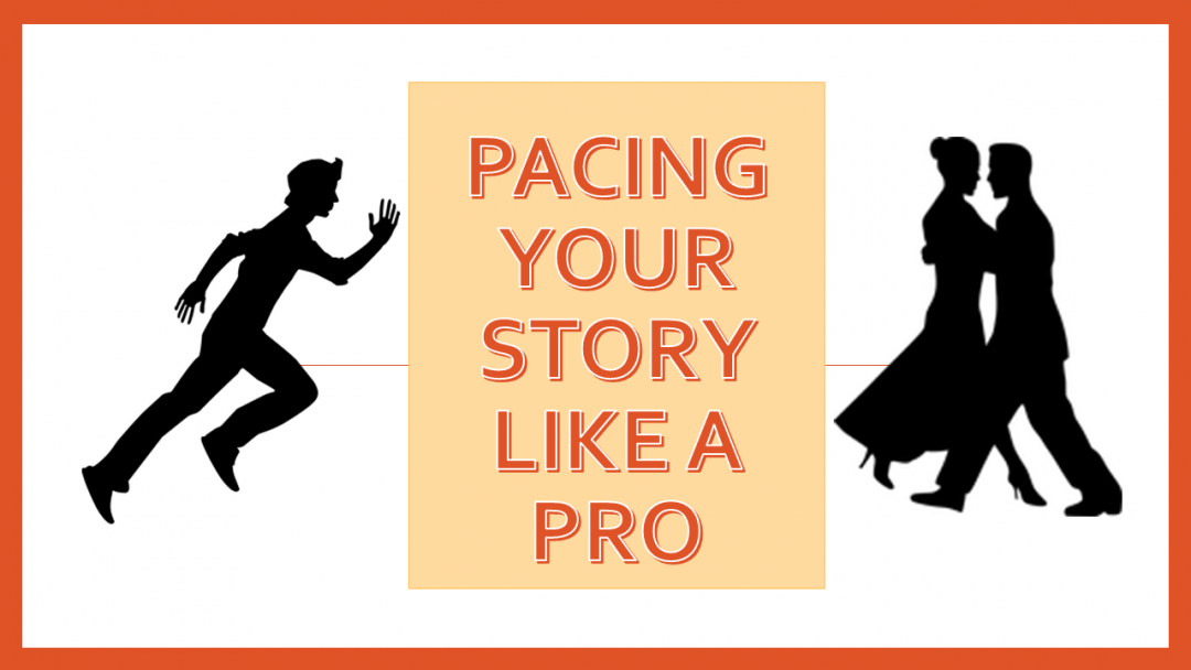 Pacing your story